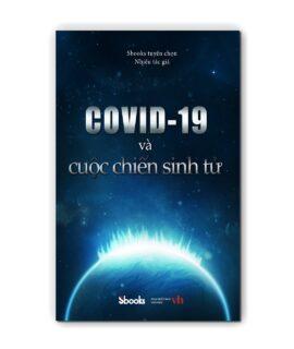 covid-19 và cuộc chiến sinh tử